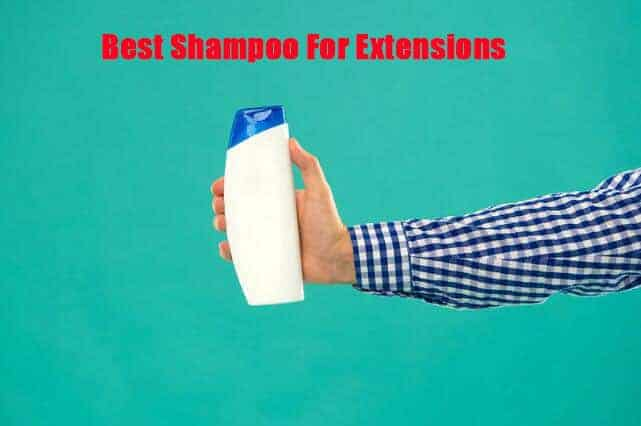 Best Shampoo For Extensions