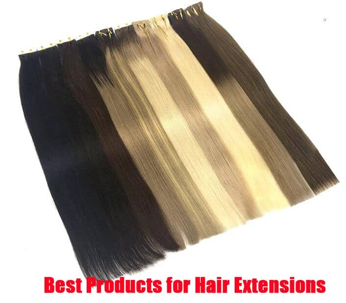 Best Products for Hair Extensions