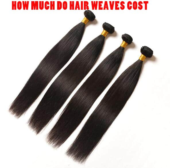 How Much Do Hair Weaves Cost